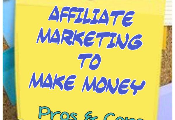 Affiliate marketing to make money